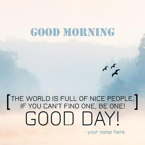 Best Day Quotes Images: Have Good Day, Good Day Coffee And Good Morning