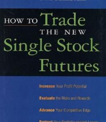How To Trade The New Single Stock Futures PDF