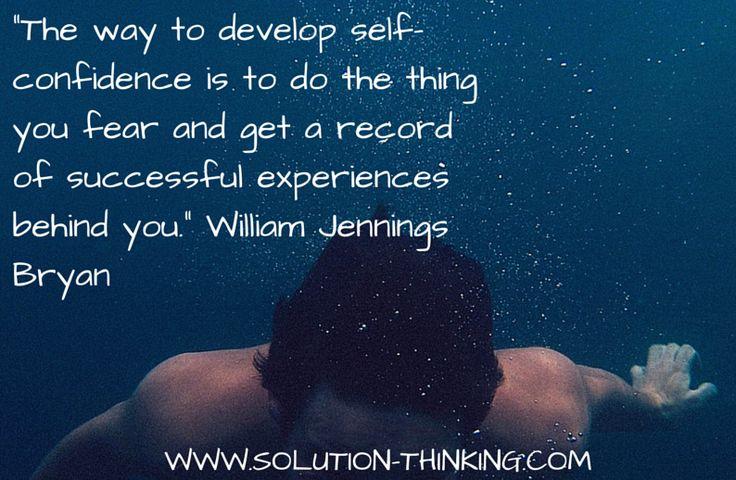 How do you build more Self Confidence?