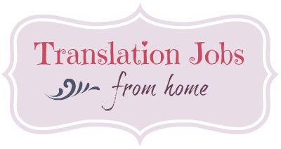 13 Translation and Interpretation Jobs From Home