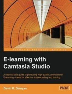 E-Learning with Camtasia Studio free download by David B. Demyan ISBN: 9781849698665 with BooksBob. Fast and free eBooks download.  The post E-Learning with Camtasia Studio Free Download appeared first on Booksbob.com.