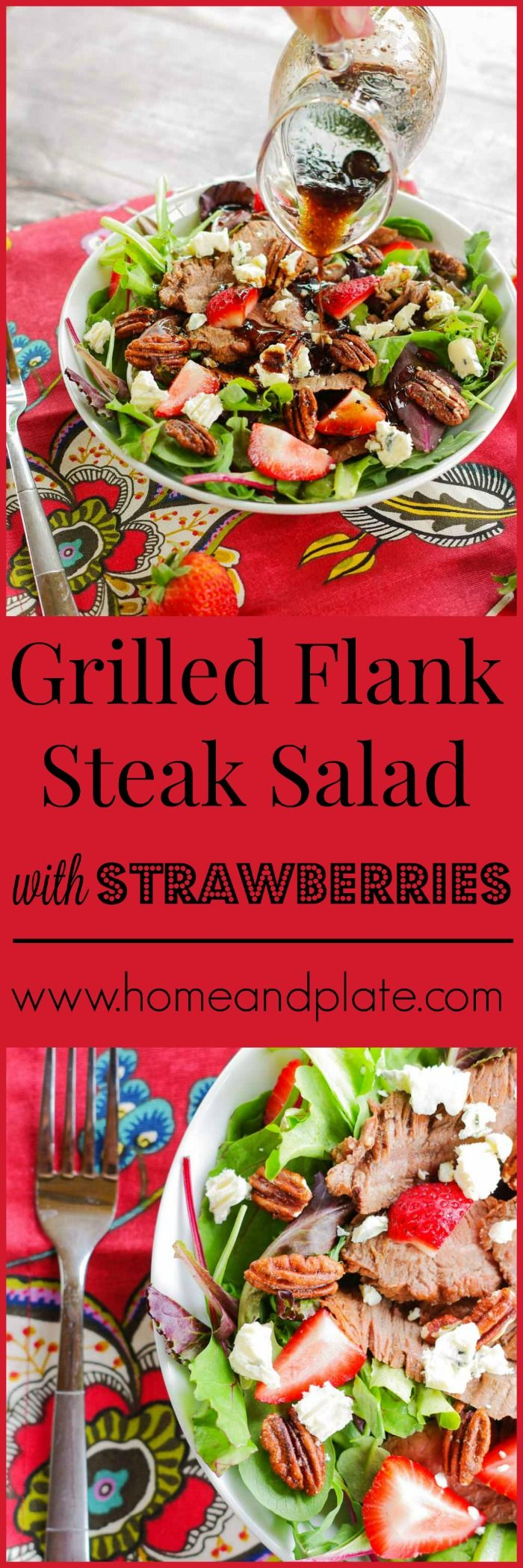 Grilled Flank Steak Salad with Strawberries | www,homeandplate.com | Enjoy juicy marinated grilled flank steak and summer's sweet strawberries sprinkled on top of fresh greens.