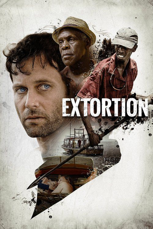 Watch Extortion 2017 Full Movie Online Free | Download Extortion Full Movie free HD | stream Extortion HD Online Movie Free | Download free English Extortion 2017 Movie #movies #film #tvshow