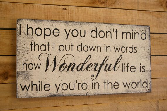 How Wonderful Life Is While You're In The World Wood Sign Your Song Wood Pallet Sign Wedding Anniversary Couples Gift Distressed Wood Rustic on Etsy, $50.00