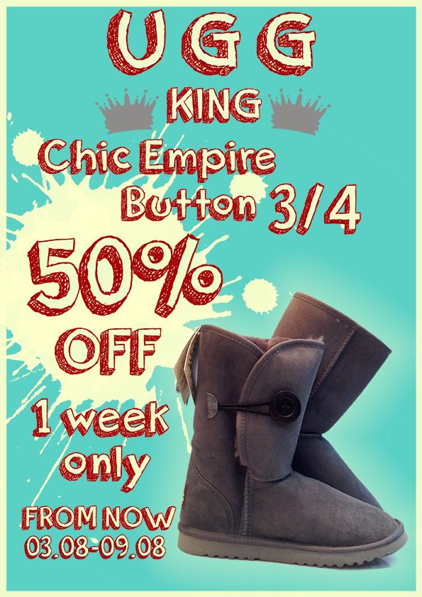 Limited time promotion for CHIC EMPIRE button 3/4 UGG 50% OFF from 03.08.2015 ~ 09.08.2015