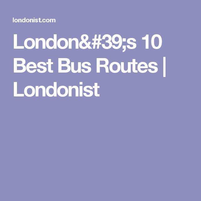 London's 10 Best Bus Routes | Londonist