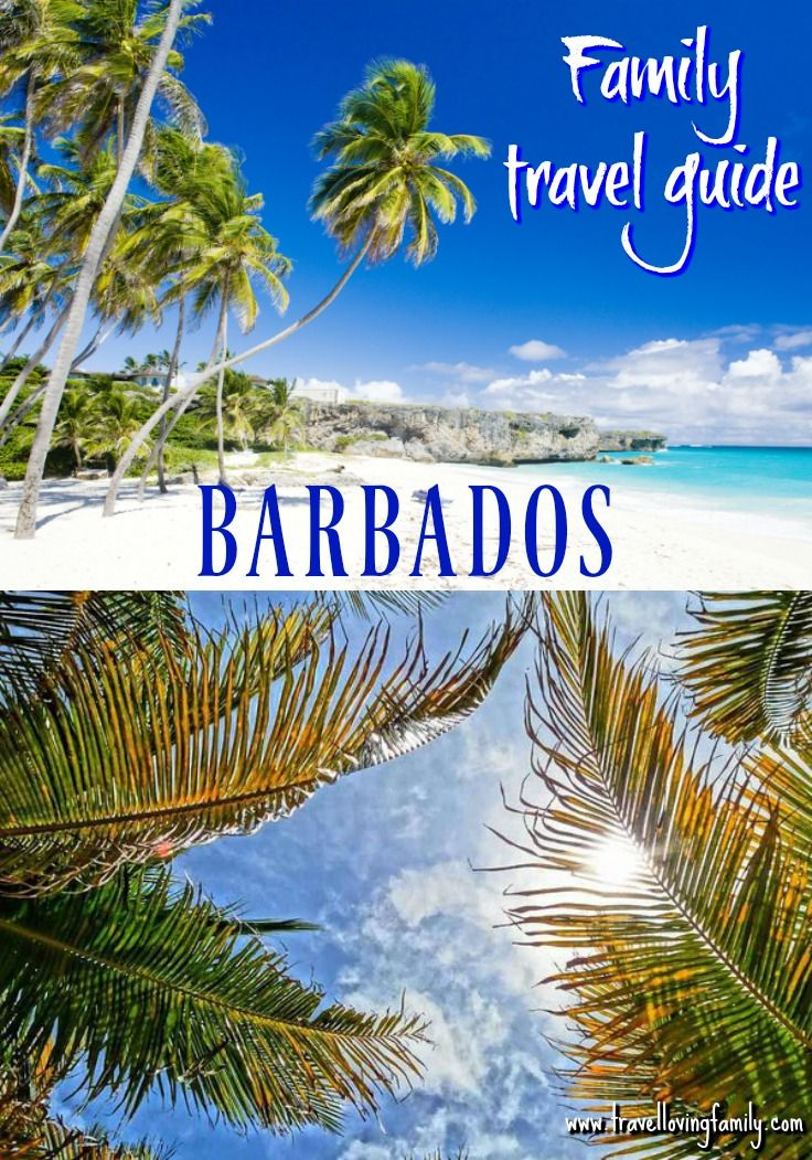 Travel Loving Family's guide to Barbados