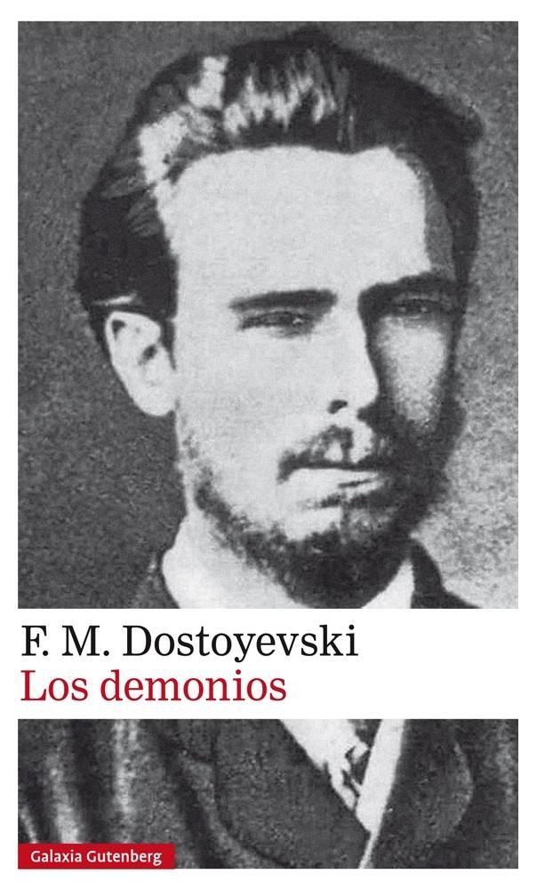 Los demonios / F.M. Dostoyevski https://cataleg.ub.edu/record=b2229135~S1*cat Los demonios es sin duda alguna una de las grandes novelas de Dostoyevski y una de las que más intensamente interpela al lector de nuestros días. Dostoyevski la escribió horrorizado por la muerte de un terrorista, Ivánov, asesinado por sus compañeros de lucha de la banda de Necháyev.