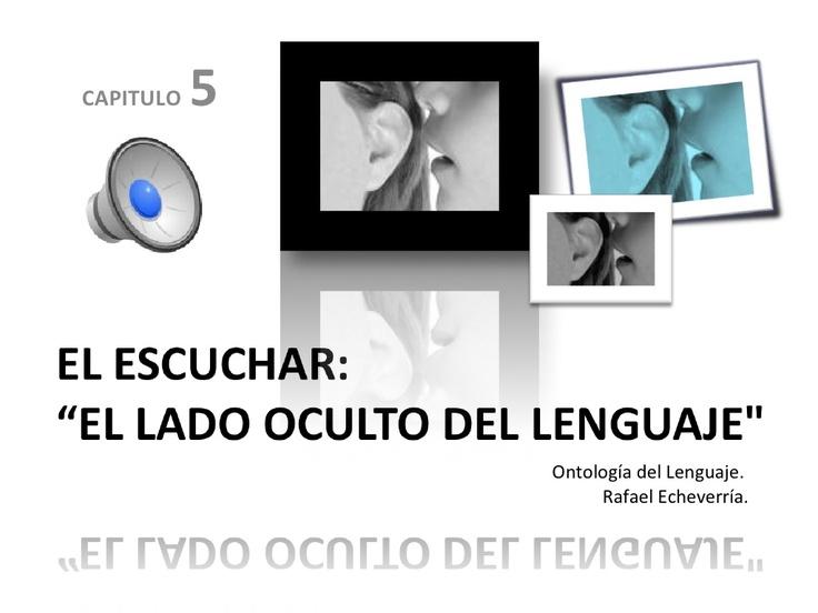 escuchar-el-lado-oscuro-del-lenguaje-presentation by yiyita via Slideshare