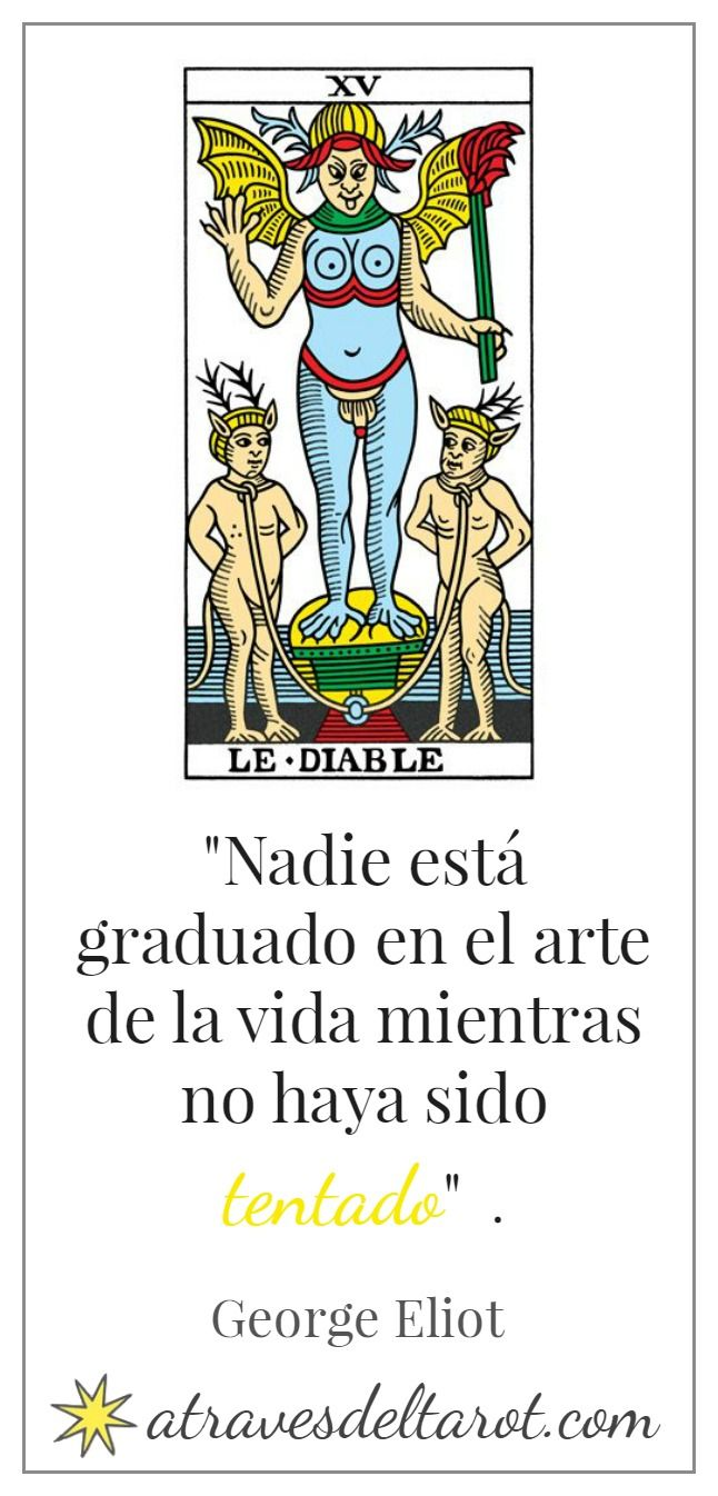 Integrar los Arcanos Mayores del Tarot de Marsella conectándolos con citas célebres. El diablo.