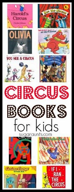 Circus themed books for kids. Great list to check out from th library before a visit to the circus!