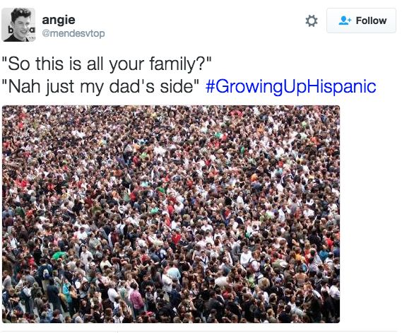 Large families: | 31 Tweets About Growing Up Hispanic That Will Make You Laugh Every Time