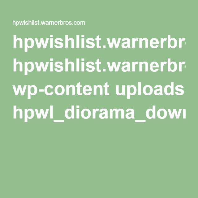 hpwishlist.warnerbros.com wp-content uploads hpwl_diorama_downloadables.pdf