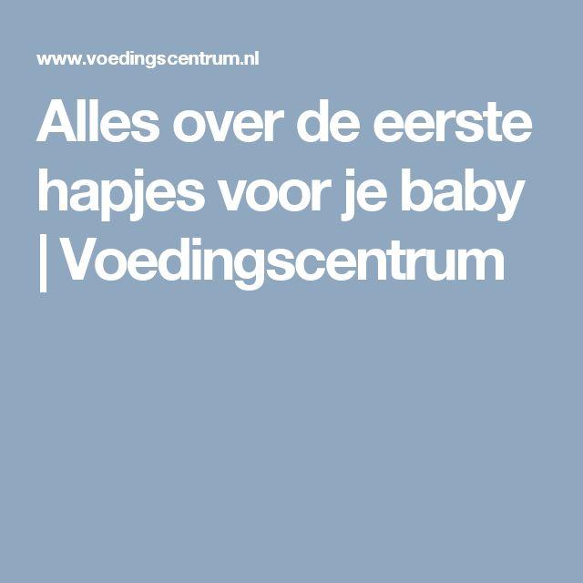 Alles over de eerste hapjes voor je baby | Voedingscentrum