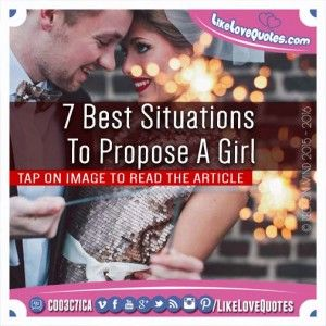 7 Best Situations To Propose A Girl