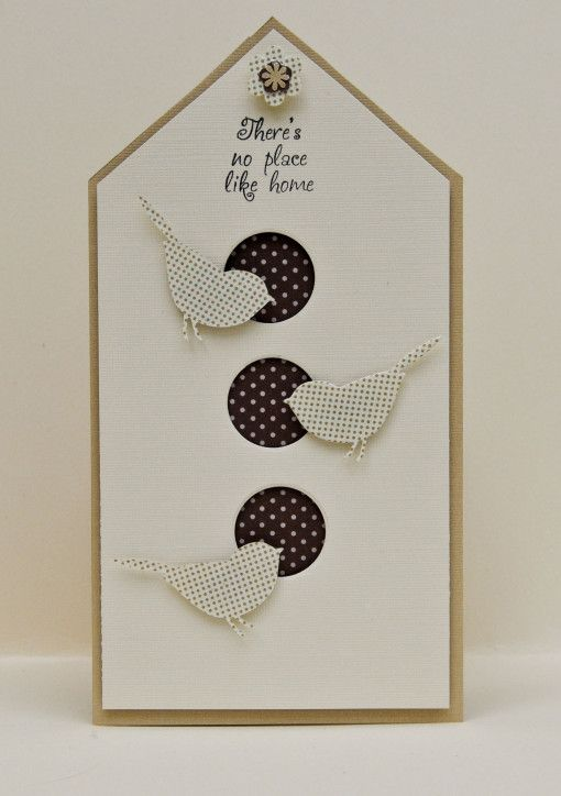 "No place like home - bird house - cute for ""new home"" card - bjl   Papers used were DCWV Linen Closet and Papertrey Itty Bitty Dots."
