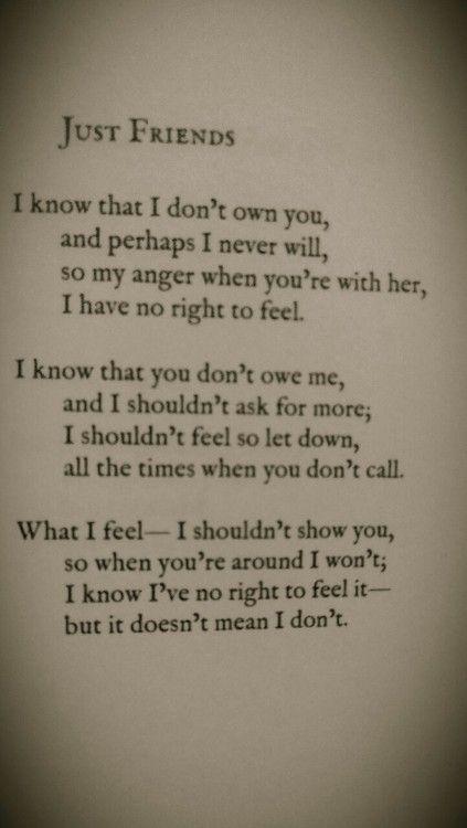 I know I've no right to feel it-- but it doesn't mean I don't.