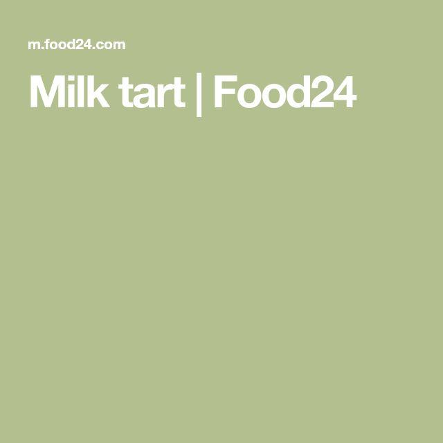 Milk tart   Food24