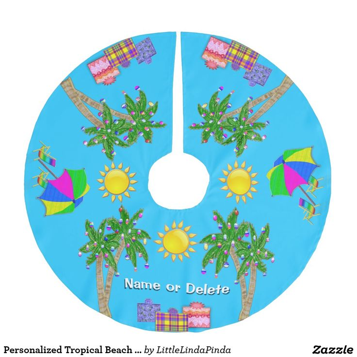 Your Name on Cheery Turquoise Tropical Beach Christmas Tree Skirt. Personalized Christmas Tree Skirts CLICK: http://www.zazzle.com/personalized_tropical_beach_christmas_tree_skirt-256460914699125813?view=113097241160157360&rf=238147997806552929  Delightful Palm Tree Christmas Tree Decorations Skirt in your colors. MORE: http://www.zazzle.com/littlelindapinda/gifts?cg=196735122552358827&rf=238147997806552929 Tropical Christmas Tree Skirt CALL Linda for HELP and CHANGES Linda: 239-949-9090