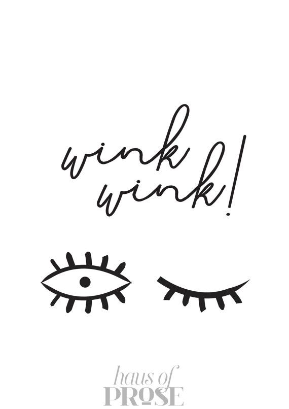 Wink Wink Typography Print Inspirational by HAUSOFPROSE on Etsy