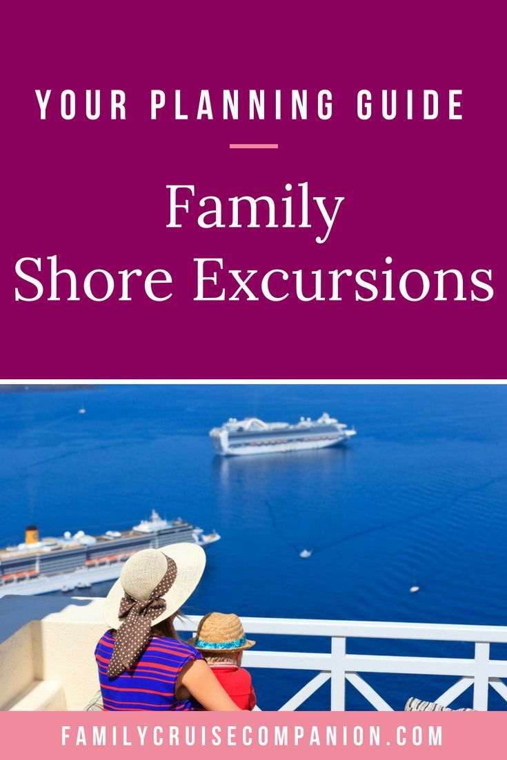How To Plan Awesome Family Cruise Shore Excursions You Ll Love