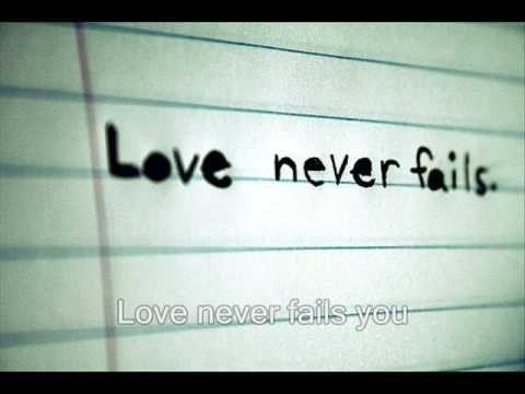 Love Never Fails - Brandon Heath - YouTube