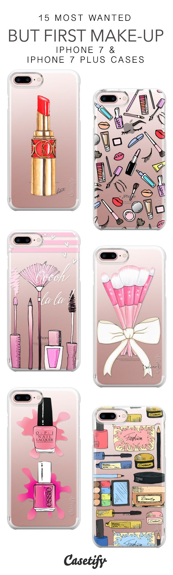 15 Most Wanted But First, Makeup Protective iPhone 7 Cases and iPhone 7 Plus Cases. More Beauty iPhone case here > https://www.casetify.com/collections/top_100_designs#/?vc=lL02JwYE3H