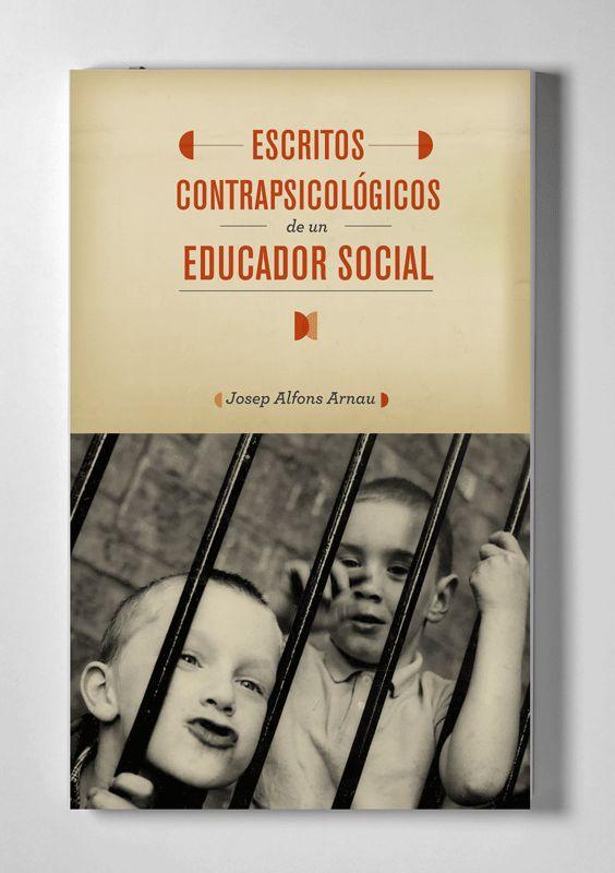 Escritos contrapsicológicos de un educador social Book cover design