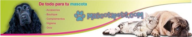 Mascotapetit | Tienda online de mascotas.