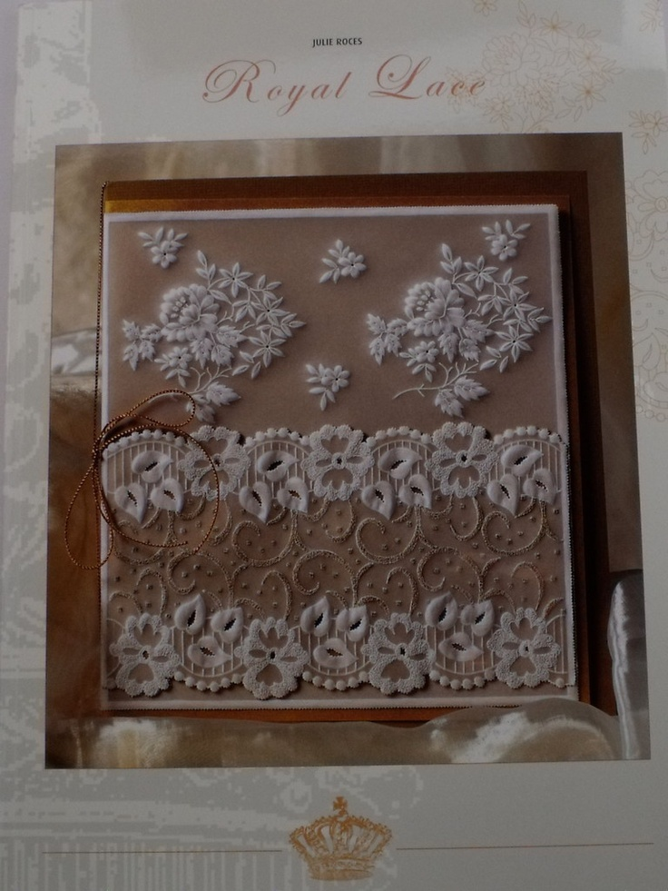 ROYAL LACE BY JULIE ROCES In this book Julie Roces show you her most beautiful white work projects. She has created a lovely colletion of no fewer than 26 projects.  The detailed and classical embossing and perforating work can rightfully be called Royal! £14.79