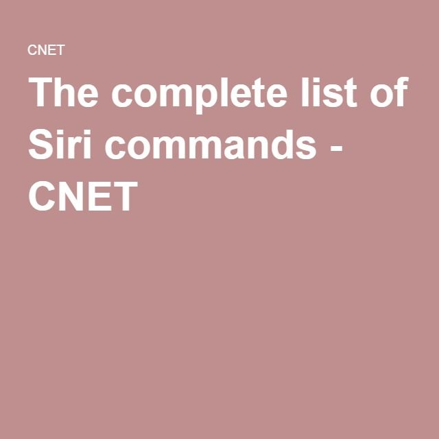 The complete list of Siri commands - CNET