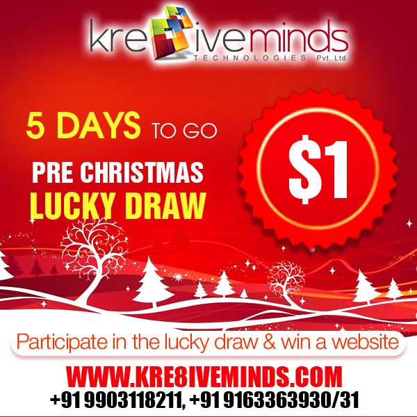 Pre Christmas Lucky Draw !!!!! 5 Days to Go. Participate in the lucky draw & win a website at $1 only. Try your luck at http://www.kre8iveminds.com/creative-webdesign.php