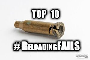 #Reloading Fails.  Things to avoid when reloading.