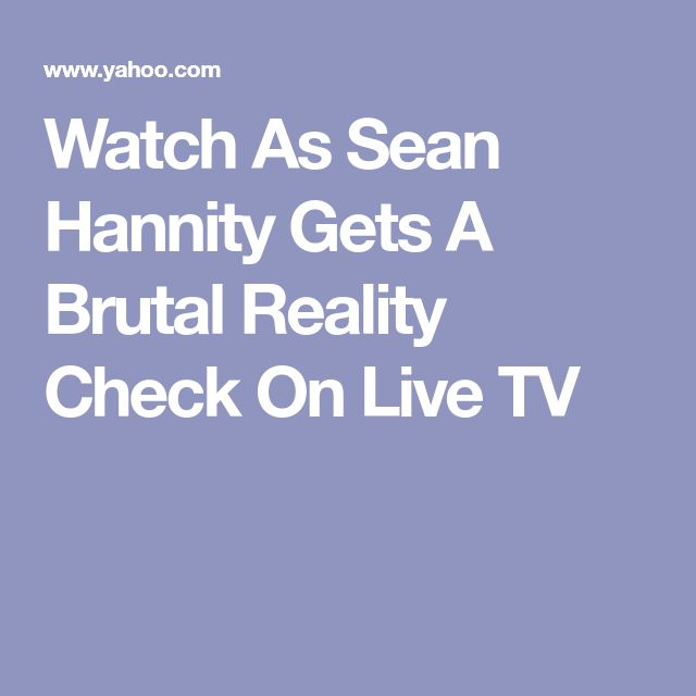 Watch As Sean Hannity Gets A Brutal Reality Check On Live TV