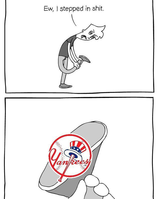 Sorry Yankees Fans  ----------------------------------------------------------------------- #YankeesSuck #Mariners #Astros #Angels #Athletics #Rangers #Indians #Royals #Twins #Whitesox #Tigers #RedSox #Yankees #Orioles #BlueJays #Dodgers #Rockies #Diamondbacks #Giants #Padres #Cardinals #Cubs #Reds #Brewers #Pirates #Marlins #Nationals #Phillies #Braves #Mets