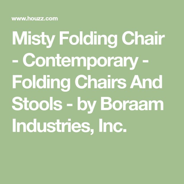 Misty Folding Chair - Contemporary - Folding Chairs And Stools - by Boraam Industries, Inc.