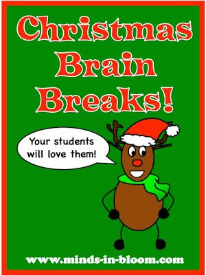Christmas Brain Breaks! Fun for your students and they will save your sanity in those restless days before break!