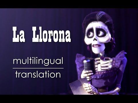 Coco | La Llorona (Lyrics & Translation) - YouTube | songs i
