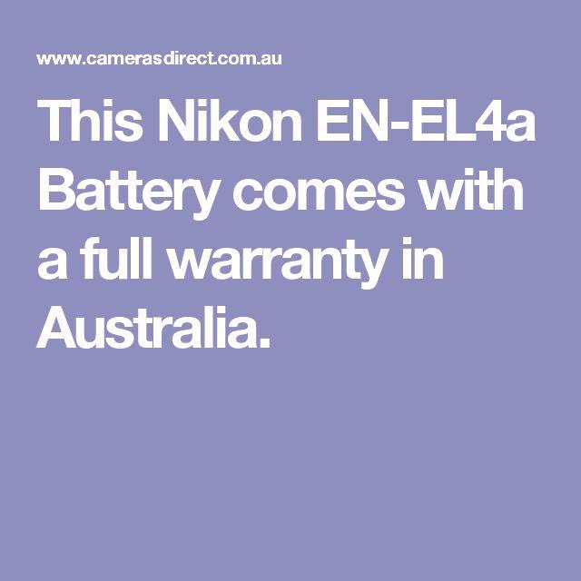 This Nikon EN-EL4a Battery comes with a full warranty in Australia.