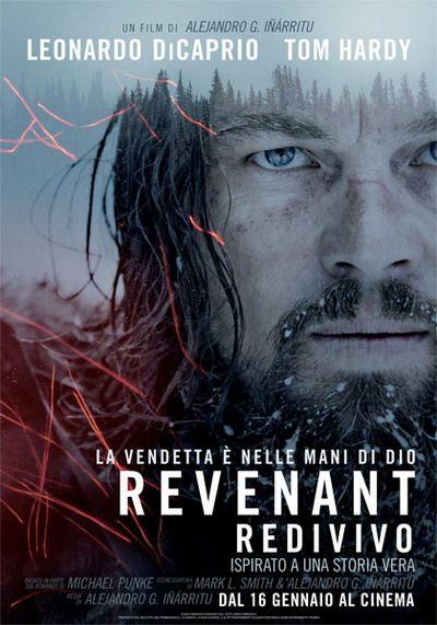 Revenant - Redivivo di Alejandro González Iñárritu drammatico, avventura, western, Usa (2015)