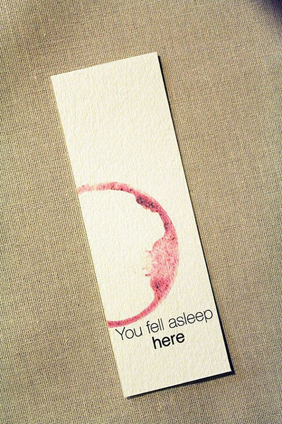 "You fell asleep here bookmark, cute. Use water color on paper to create a ""coffee stain""."