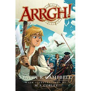 #Book Review of #ARRGH from #ReadersFavorite - https://readersfavorite.com/book-review/38485  Reviewed by Katelyn Hensel for Readers' Favorite  Christopher has been kidnapped! If that's not bad enough, the nasty Captain Redblade also managed to make off with a beautiful young lady and her father too. It's up to Christopher to find a way out of his predicament and save them from danger. It's high tide and time to set sail on an amazing adventure of a life time. Arrgh! by Stacey R. Campbell is…