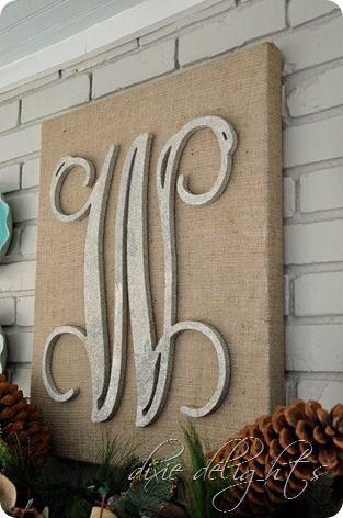 Burlap canvas  wooden letter (cheap with a thrifted canvas, since it doesn't matter what was painted on it)