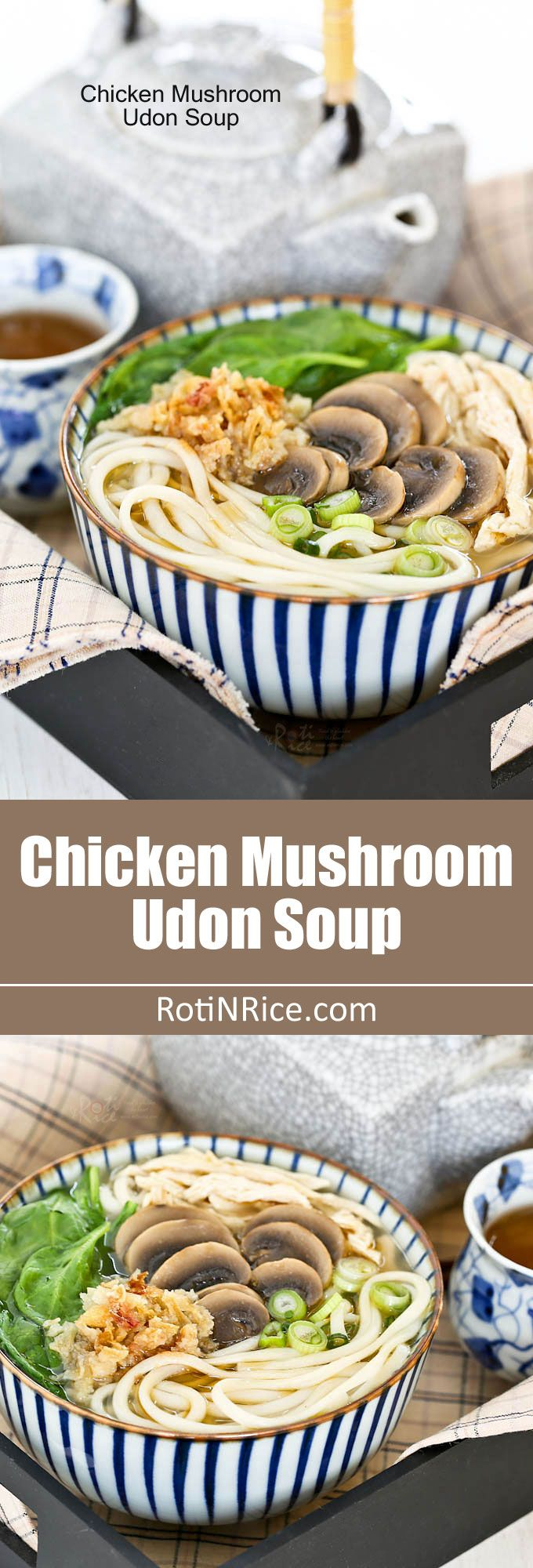 Quick and easy Chicken Mushroom Udon Soup with minimum prep work. It is light, tasty, and satisfying. Perfect for lunch!   RotiNRice.com
