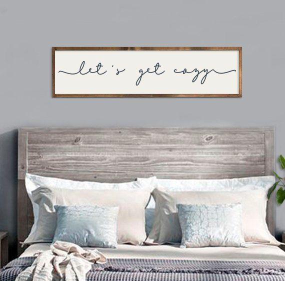 Bedroom Wall Decor Master Bedroom Sign Let S Get Cozy Sign Large Framed Sign Mast Master Bedroom Wall Decor Romantic Bedroom Decor Bedroom Wall Designs