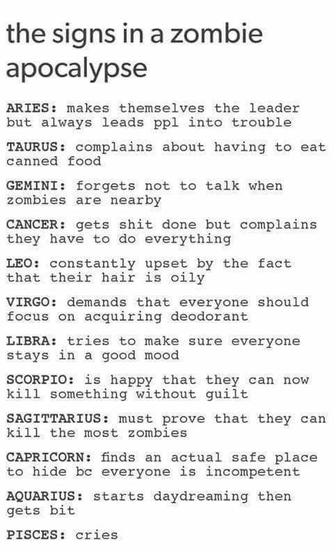 Oh yeah. I could totally see each one of my friends and I being our sign in this instance, except for my Leo friend. ♏️♏️♉️♋️