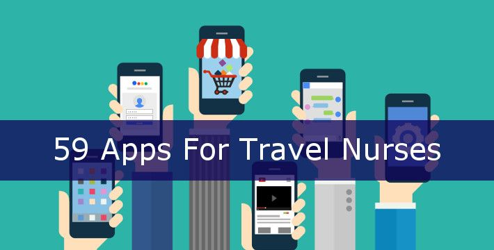 59 Apps that help Travel Nurses Simplify, Save Money & Have Fun! #travelnurse #nursing #technology