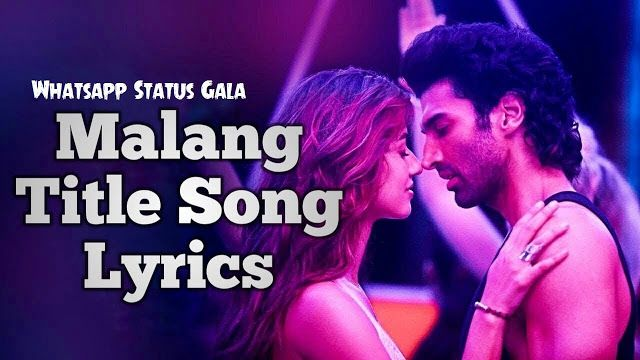 Malang Title Track Status Free Download Mp4 Hd In 2020 Songs Lyrics Track Status