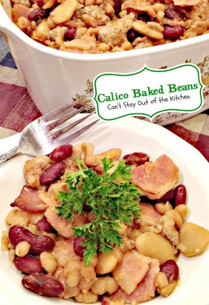 Calico Baked Beans | Can't Stay Out of the Kitchen | these fabulous #bakedbeans use 3 or 4 different #beans and are seasoned wonderfully with #groundbeef and #bacon.