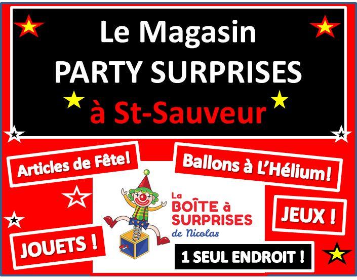 Le Magasin PARTY SURPRISES à Saint-sauveur des monts, dans les #Laurentides #stsauveur #Jeux #Jouets #Party Vaste Choix d'articles de Fête, de Ballons gonflés à l'hélium, de Jouets et de Jeux, Tout ça au Même Endroit. SAUVEZ DU TEMPS ET DE L'ARGENT! PRIX COMPÉTITIFS : 1 SEUL ENDROIT , La Boîte à Surprises de Nicolas, Votre boutique spécialisée Party!